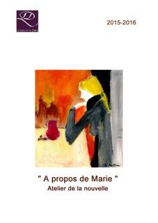 Atelier de la nouvelle A PROPOS DE MARIE